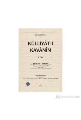 Külliyat-I Kavanin (2 Kitap Takım)-Karakoç Sarkis