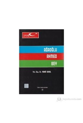 Ağaoğlu Ahmed Bey