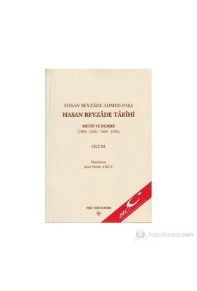 Hasan Bey-Zade Ahmed Paşa / Hasan Bey-Zade Tarihi Cilt: 3-Kolektif