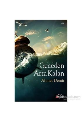 Geceden Arta Kalan-Ahmet Demir