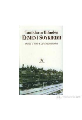 Tanıkların Dilinden Ermeni Soykırımı - Lorna Touryan Miller