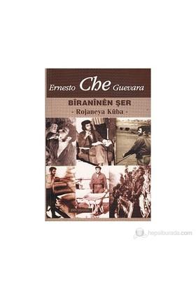Ernesto Che Guevara / Biraninen Şer / Rojaneya Kuba-Kolektif