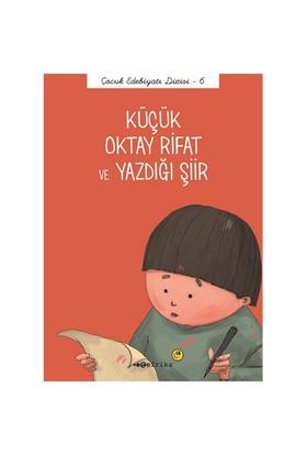 Küçük Oktay Rifat Ve Yazdığı Şiir-Önder Yetişen