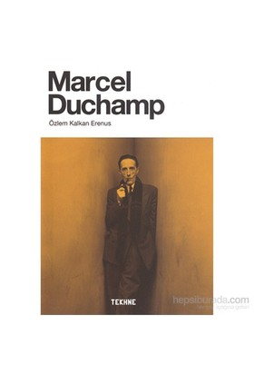 Marcel Duchamp-Özlem Kalkan Erenus