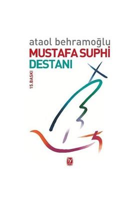 Mustafa Suphi Destanı-Ataol Behramoğlu
