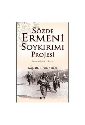 Sözde Ermeni Soykırımı Projesi