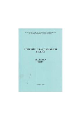 Türk Dili Araştırmaları Yıllığı - Belleten 2002 / 1-Kolektif