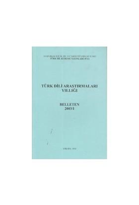 Türk Dili Araştırmaları Yıllığı - Belleten 2003 / 1-Kolektif