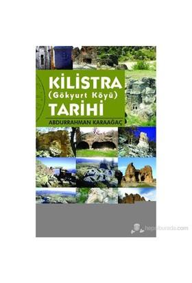 Kilistra Tarihi (Gökyurt Köyü) - Abdurrahman Karaağaç