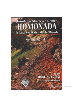 Toroslarda Bilinmeyen Bir Ülke: Homonada (Sedasa/Sedaseis - Marla/Marula)