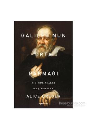Galileo'Nun Orta Parmağı-Alice Dreger