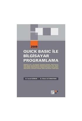 Quıck Basic İle Bilgisayar Programlama 2009