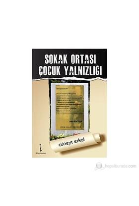 Sokak Ortası Çocuk Yalnızlığı-Cüneyt Erkal