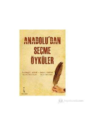 Anadolu'Dan Seçme Öyküler-Yurdagül Alkan