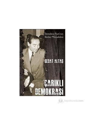 Çarıklı Demokrasi-Sedat Altaş
