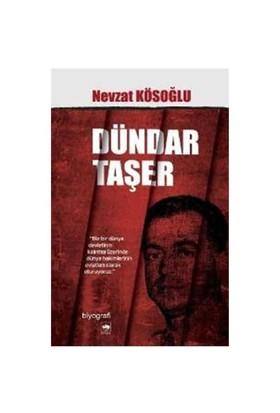 Dündar Taşer - Nevzat Kösoğlu