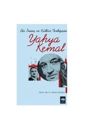 Bir İnanç Ve Kültür Terkipçisi Yahya Kemal-H. Ömer Özden