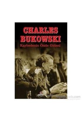 Kaybedenin Önde Gideni-Charles Bukowski
