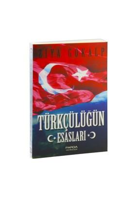 Türkçülüğün Esasları - Ziya Gökalp