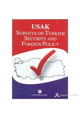 Surveys On Turkish Security And Foreign Policy ( İngilizce )-Kolektif