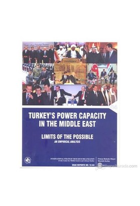 Turkey'S Power Capacity İn The Middle East ( İngilizce )-Mustafa Kutlay