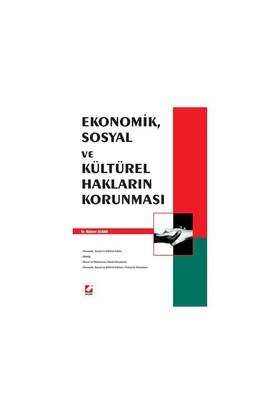 Ekonomik, Sosyal Ve Kültürel Hakların Korunması