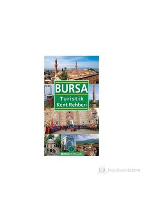 Bursa Turistik Kent Rehberi-Nezaket Özdemir