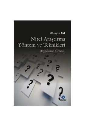 Nitel Araştırma Yöntem Ve Teknikleri-Hüseyin Bal