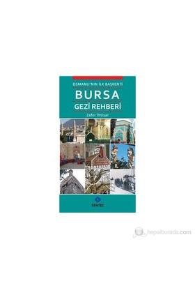 Bursa Gezi Rehberi-Zafer İhtiyar