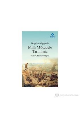 Milli Mücadele Tarihimiz-Metin Ayışığı