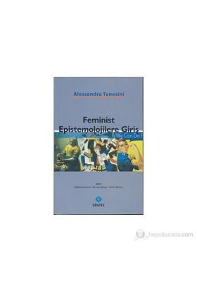 Feminist Epistemolojilere Giriş-Alessandra Tanesini