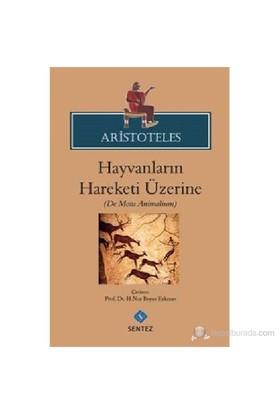 Aristoteles Hayvaların Hareketi Üzerine-Aristoteles