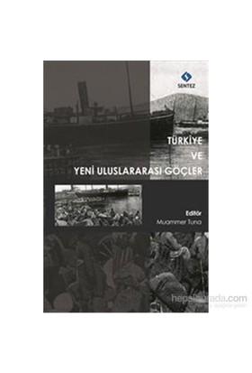 Türkiye Ve Yeni Uluslararası Göçler-Muammer Tuna