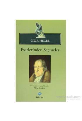 Eserlerinden Seçmeler-Georg Wilhelm Friedrich Hegel