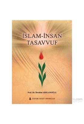 İslam-İnsan-Tasavvuf-İbrahim Arslanoğlu