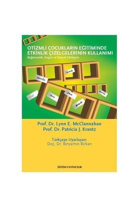 Otizmli Çocukların Eğitiminde Etkinlik Çizelgelerinin Kullanımı - Patricia J. Krantz