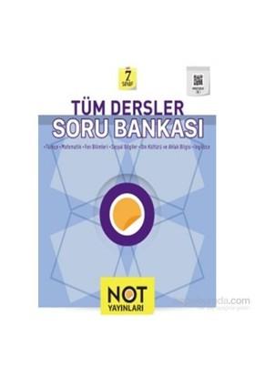 Not 7. Sınıf Tüm Dersler Soru Bankası-Kolektif