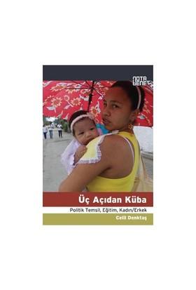 Üç Açıdan Küba (Politik Katılım, Eğitim, Kadın/Erkek)-Celil Denktaş