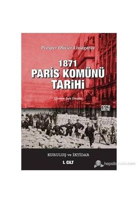 1871 Paris Komünü Tarihi - Kuruluş ve İktidar (1. Cilt)