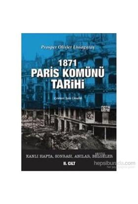 1871 Paris Komünü Tarihi-Prosper Olivier Lissagaray