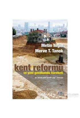 Kent Reformu ve Yeni Gecenkondu Hareketi
