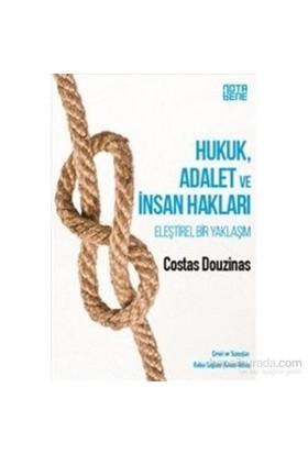 Hukuk Adalet Ve İnsan Hakları Eleştirel Bir Yaklaşım-Costas Douzinas