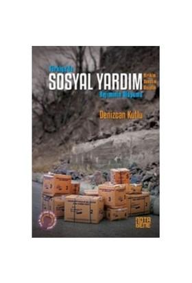 Türkiyede Sosyal Yardım Rejiminin Oluşumu-Denizcan Kutlu