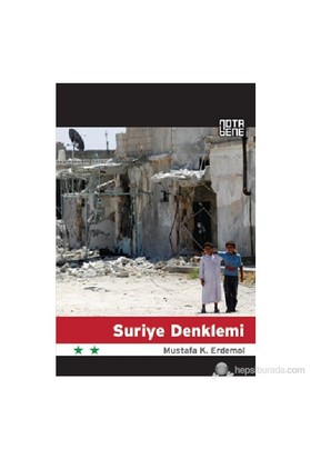 Suriye Denklemi-Mustafa Kemal Erdemol