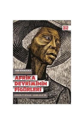 Afrika Devriminin Figürleri-Said Bouamama