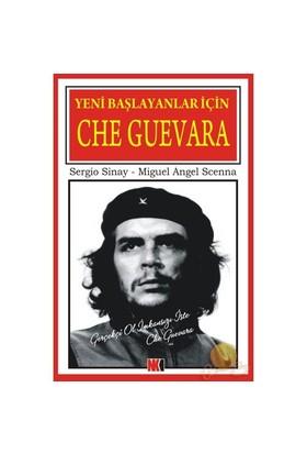 Yeni Başlayanlar İçin Che Guevara-Sergio Sinay