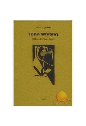 JOHN WHITING - ÇAĞDAŞ BİR OYUN YAZARI