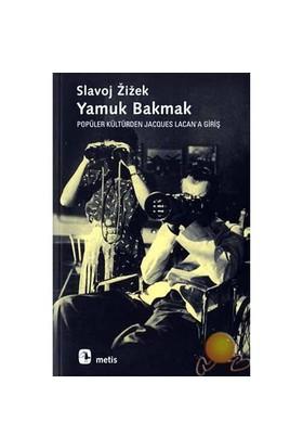 Yamuk Bakmak ( Looking Awry )