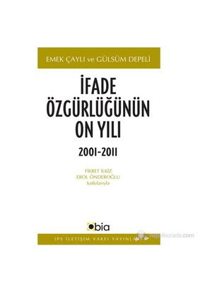 İfade Özgürlüğünün On Yılı, 2001-2011-Gülsüm Depeli