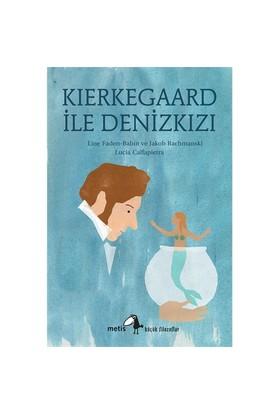 Kierkegaard İle Denizkızı-Jakob Rachmanski